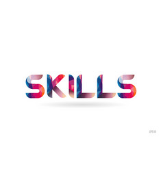 Skills colored rainbow word text suitable for vector