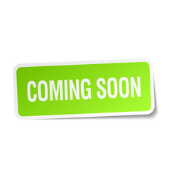 Coming soon green square sticker vector