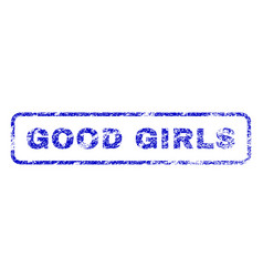 Good girls rubber stamp vector