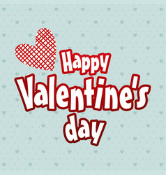 happy valentines day typographic and light hearts vector image