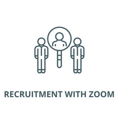 recruitment with zoom line icon linear vector image