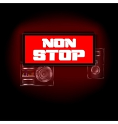 sign on the background of non-stop music speaker vector image