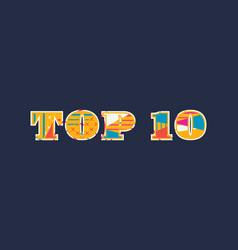 top 10 concept word art vector image