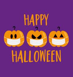 Happy halloween - pumpkin in face mask vector