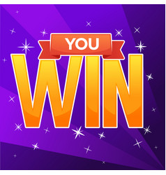 you win congratulation bright and glossy banner vector image