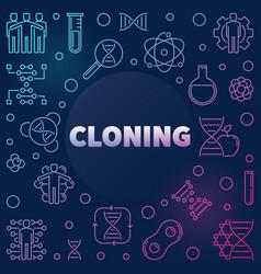Cloning linear on dark vector