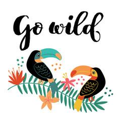 go wild toucan on branch vector image