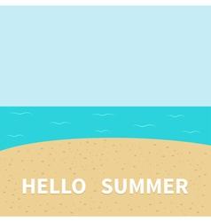 Hello summer Beach sea ocean sky sand Cute cartoon vector image vector image