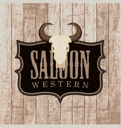 Banner for western saloon with bull skull vector