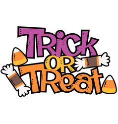 Trick or treat candy halloween phrase vector