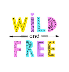 Wild and free vector