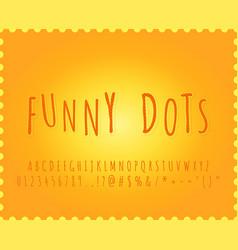 alphabet funny dots font effect vector image