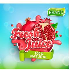 Fresh pomegranate juice label vector