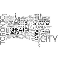 a tourist guide to toronto text word cloud concept vector image