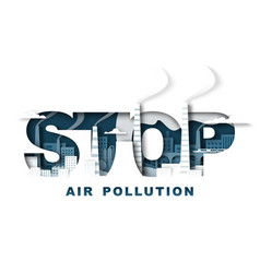 Stop air pollution typography banner template vector