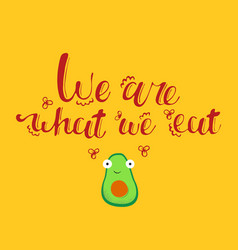 We are what eat card vector