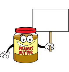 cartoon jar of peanut butter holding a sign vector image