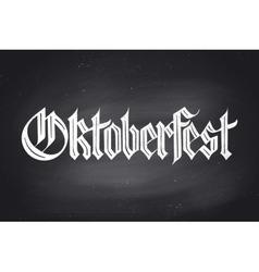 Lettering Oktoberfest for Beer Festival vector