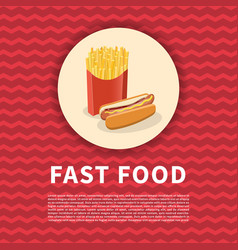 hot dog and french fries poster cute colored vector image vector image