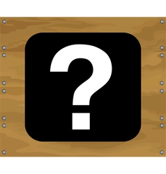 Question mark on brown wooden background vector