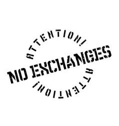 no exchanges rubber stamp vector image
