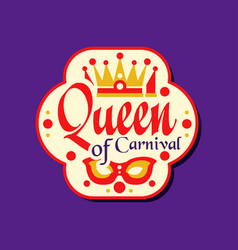 colorful logo or label for queen of carnival award vector image