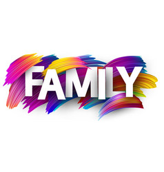 Family card with colorful brush strokes vector