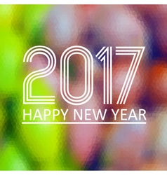 Happy new year 2017 on fuzzy multicolor low vector