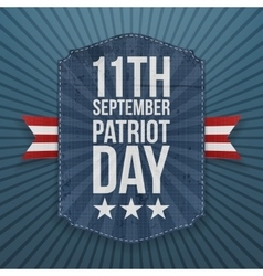 September 11th Patriot Day paper Badge vector