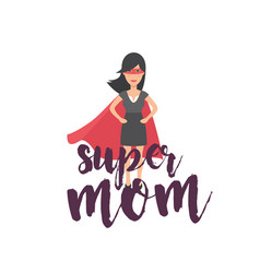 super mom super woman background image vector image