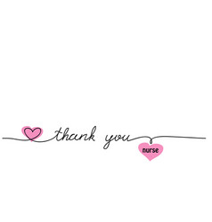thank you nurse one continuous line drawing vector image