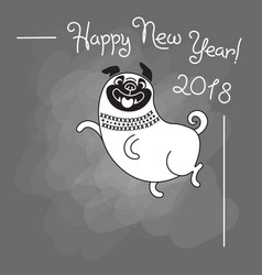 happy 2018 new year card funny pug congratulates vector image