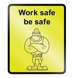 work safe information sign vector image