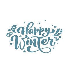 happy winter blue christmas vintage calligraphy vector image