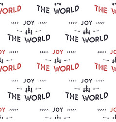 joy the world lettering seamless pattern design vector image