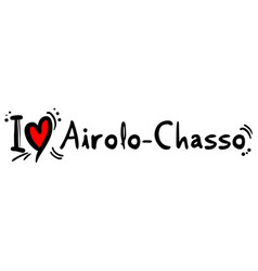 airolo chasso love vector image