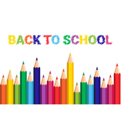 Back to school poster colorful crayons pencils on vector