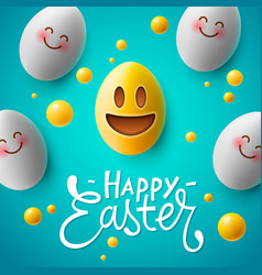 Happy easter poster easter eggs with cute smiling vector