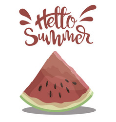 Piece of watermelon with the inscription hello vector