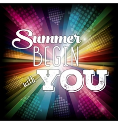 Summer begin with you vector