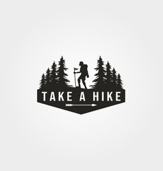 Take a hike logo with man hiking symbol design vector
