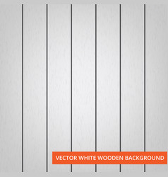 white wood planks as texture and background vector image vector image