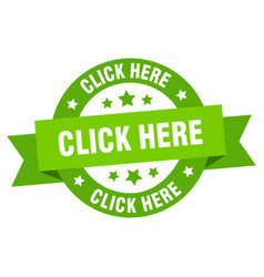 click here ribbon here round green sign vector image