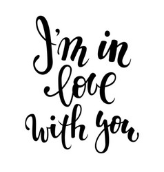 I am in love with you hand drawn creative vector