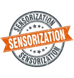Sensorization round grunge ribbon stamp vector