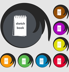 Sketchbook icon Symbols on eight colored buttons vector