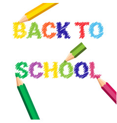 Back to school poster colorful crayons pencils vector