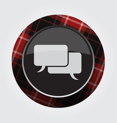 Button red black tartan - two speech bubbles vector