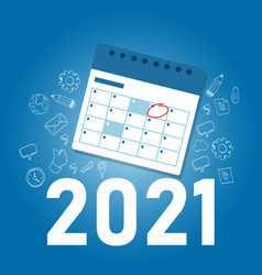 marking calendar for 2021 target event new year vector image