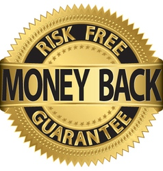 Risk free money back guarantee gold label vector image